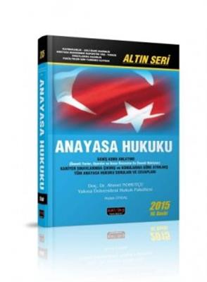 2015 Anayasa Hukuku Ahmet Nohutçu Altın Seri Savaş Yayınları