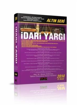 2014 Savaş Yayınevi İdari Yargı Altın Seri Ahmet Nohutçu