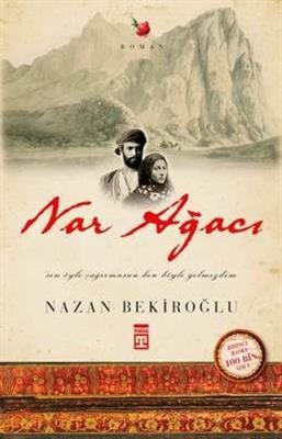 Nar Ağacı - Nazan Bekiroğlu Timaş Yayınları