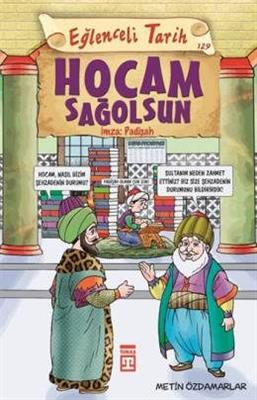 Hocam Sağolsun İmza: Padişah - Metin Özdamarlar Timaş Yayınları