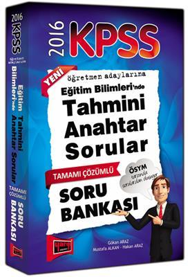 2016 KPSS Yargı Yayınları Eğitim Bilimlerinde Tahmini ANAHTAR Tamamı Çözümlü Soru Bankası