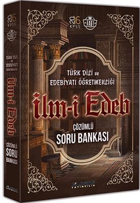 ÖABT Türk Dili ve Edebiyatı İLMİ EDEB Çözümlü Soru Bankası