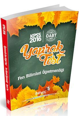 2016 İhtiyaç Yayınları ÖABT Fen Bilimleri  Yaprak Test