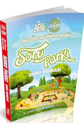 ÖABT Okul Öncesi SORU PARKI Soru Bankası İhtiyaç Yayınları