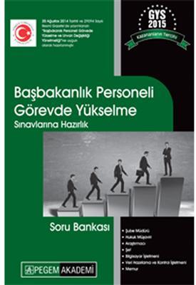 GYS Başbakanlık Personeli Görevde Yükselme Sınavlarına Hazırlık Soru Bankası Pegem Yayınları