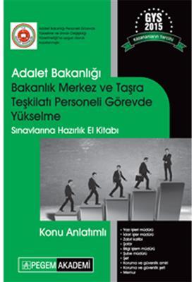 GYS Adalet Bakanlığı Bakanlık Merkez ve Taşra Teşkilatı Personeli Konu Anlatımlı Pegem Yayınları
