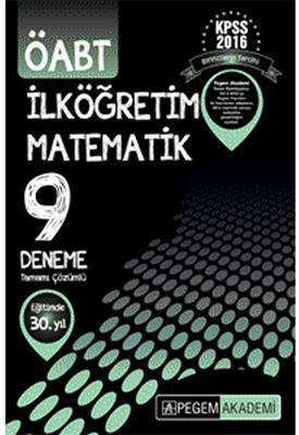 ÖABT İlköğretim Matematik Tamamı Çözümlü 9 Deneme 2016 Pegem Yayınları