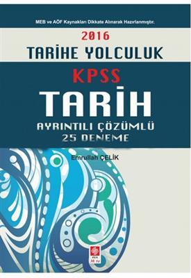 KPSS Tarih Ayrıntılı Çözümlü 25 Deneme 2016 Ekin Yayınları