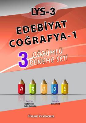 LYS-3 Edebiyat - Coğrafya-1 3 Çözümlü Deneme Seti Palme Yayınları