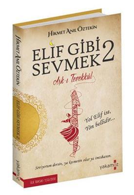 Elif Gibi Sevmek 2 Yakamoz Yayınları