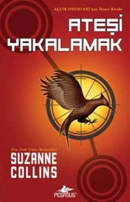 Açlık Oyunları 2 Ateşi Yakalamak - Suzanne Collins Pegasus Yayınları