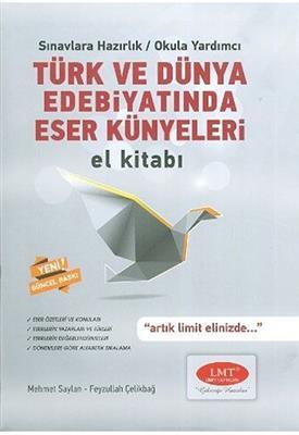 Türk ve Dünya Edebiyatında Eser Künyeleri El Kitabı Limit Yayınları
