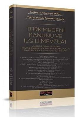 Türk Medeni Kanunu ve İlgili Kanunlar Savaş Yayınları
