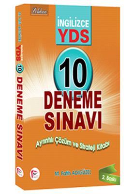 2015 YDS İngilizce 10 Deneme Sınavı Ayrıntılı Çözüm ve Strateji Kitabı Pelikan Yayınları