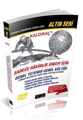 Kaldıraç - Sadece Hakimlik Sınavı İçin Genel Yetenek Genel Kültür Soru Savaş Yayınları