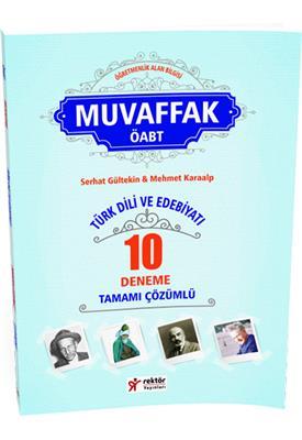 ÖABT Türk Dili ve Edebiyatı Öğretmenliği  MUVAFFAK Tamamı Çözümlü 10 Deneme Rektör Yayınları