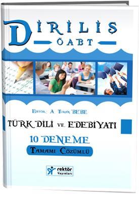 ÖABT Türk Dili ve Edebiyatı Diriliş Tamamı Çözümlü 10 Deneme  Rektör Yayınları
