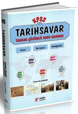 2016 KPSS Rektör Yayınları Tarihsavar Tamamı Çözümlü Soru Bankası