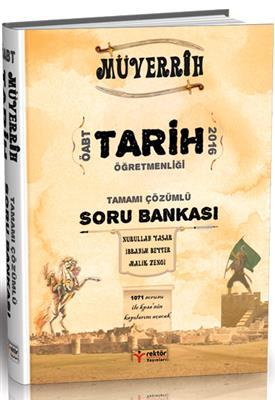 2016 ÖABT Tarih MÜVERRİH Tamamı Çözümlü Soru Bankası Rektör Yayınları