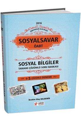 Rektör Yayınları 2016 ÖABT Sosyal Bilgiler SosyalSavar Tamamı Çözümlü Soru Bankası