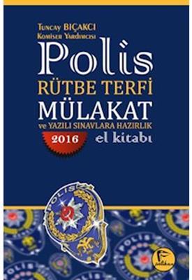 Polis Rütbe Terfi Mülakat ve Yazılı Sınavlara Hazırlık El Kitabı Pelikan Yayınları