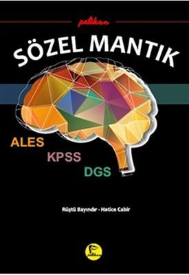 KPSS ALES DGS Sözel Mantık Pelikan Yayınları