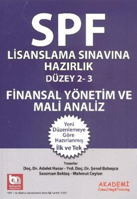 SPF Lisanslama Sınavlarına Hazırlık Düzey 2 3 Finansal Yönetim ve Mali Analiz Akademi Consulting ve