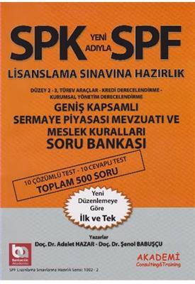 SPF Lisanslama Sınavlarına Hazırlık Düzey 2 3 Geniş Kapsamlı Sermaye Piyasası Mevzuatı ve Meslek Kur
