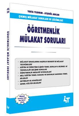Öğretmenlik Çıkmış Mülakat Soruları ve Çözümleri 4T Yayınları