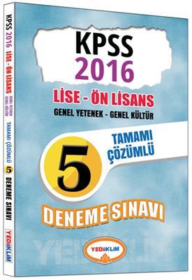 2016 KPSS Lise Önlisans GK GY Tamamı Çözümlü 5 Deneme