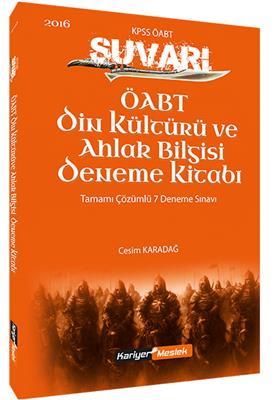 ÖABT Din Kültürü ve Ahlak Bilgisi  Süvari Tamamı Çözümlü 7 Deneme Sınavı Kariyer Meslek Yayınları