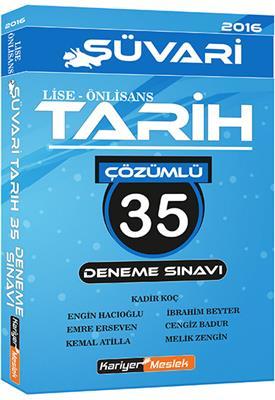 KPSS Lise Ön Lisans SÜVARİ Tarih Çözümlü 35 Deneme Sınavı 2016 Kariyer Meslek Yayınları