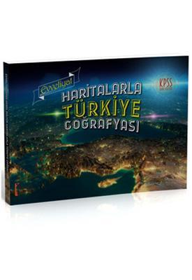 KPSS Evveliyat Haritalarla Türkiye Coğrafyası İsem Yayınları