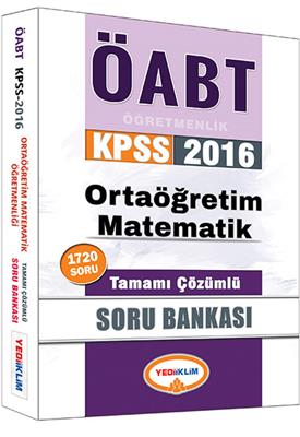Yediiklim Yayınları 2016 ÖABT Ortaöğretim Matematik Tamamı Çözümlü Soru Bankası