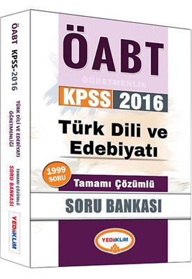 Yediiklim Yayınları 2016 ÖABT Türk Dili ve Edebiyatı Tamamı Çözümlü Soru Bankası