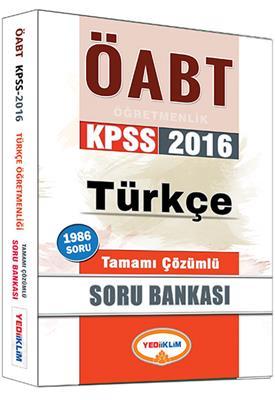 Yediiklim Yayınları 2016 ÖABT Türkce Tamamı  Çözümlü Soru Bankası