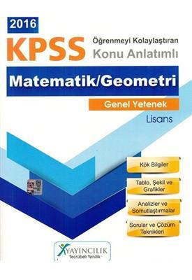 X Yayınları 2016 KPSS Matematik-Geometri Öğrenmeyi Kolaylaştıran Konu Anlatımlı