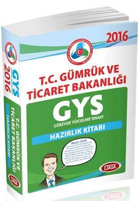 GYS T C  Gümrük ve Ticaret Bakanlığı Hazırlık Kitabı 2016 Data Yayınları