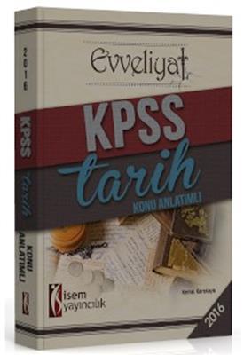 İsem Yayınları 2016 Kpss Evveliyatı Tarih Konu Anlatımlı