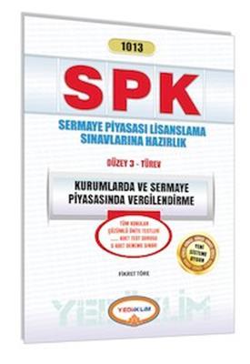 SPK 1013 Kurumlarda ve Sermaye Piyasasında Vergilendirme Yediiklim Yayınları