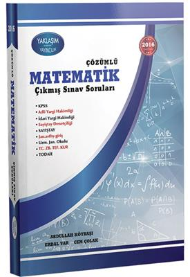 Yaklaşım Yayınları 2016 KPSS Matematik Çözümlü Çıkmış Sınav Soruları