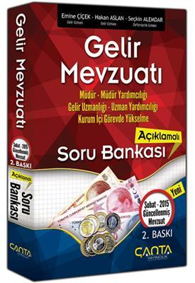Gelir Mevzuatı Açıklamalı Soru Bankası (2.Baskı) Çanta Yayınları