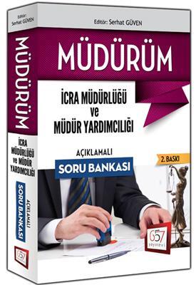 2015 MÜDÜRÜM İcra Müdür ve Müdür Yardımcılığı Soru Bankası 657 Yayınları
