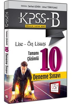 KPSS B Lise Ön Lisans Tamamı Çözümlü 10 Deneme Sınavı 2016 657 Yayınları