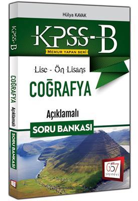KPSS-B Lise Ön Lisans Coğrafya Açıklamalı Soru Bankası 2016 657 Yayınları