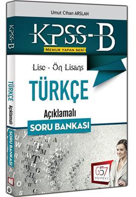 KPSS B Lise Ön Lisans Türkçe Açıklamalı Soru Bankası 2016 657 Yayınları