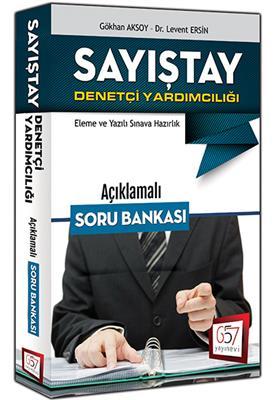 Sayıştay Denetçi Yardımcılığı Açıklamalı Soru Bankası 657 Yayınları