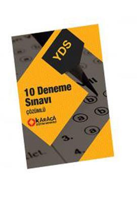 YDS 10 Deneme Sınavı (Yeni Sisteme Uygun Çözümlü) Karacan Eğitim Yayınları