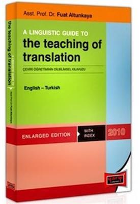 A Lınguıstıc Guıde To The Teaching Of Translation English - Turkish Yargı Yayınları
