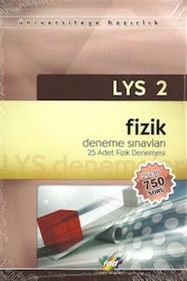 LYS 2 - Fizik Denemeleri 25 Adet Deneme FDD Yayınları